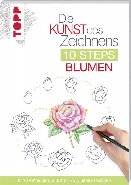 Die Kunst des Zeichnens: 10 Steps Blumen (Mary Woodin) | frechverlag