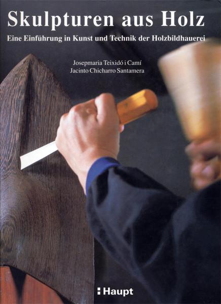 Haupt Verlag Skulpturen aus Holz