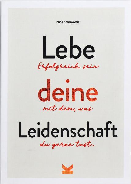 Laurence King Verlag Lebe deine Leidenschaft