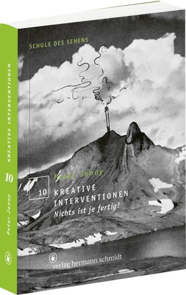 Kreative Interventionen – Nichts ist fertig! (Peter Jenny) | Verlag Hermann Schmidt