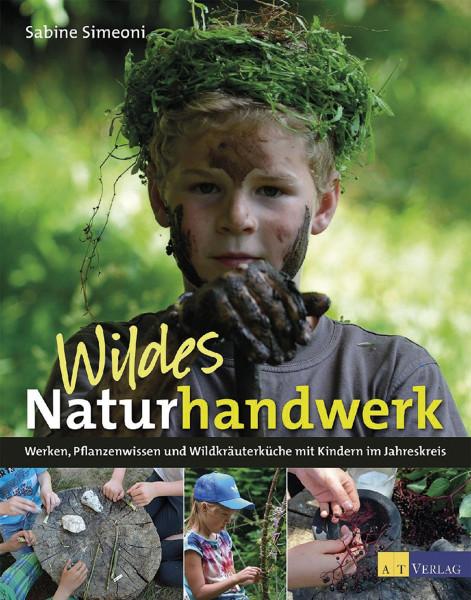 AT Verlag Wildes Naturhandwerk