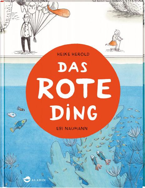 Aladin Verlag Das rote Ding