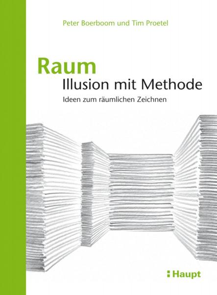 Haupt Verlag Raum: Illusion mit Methode