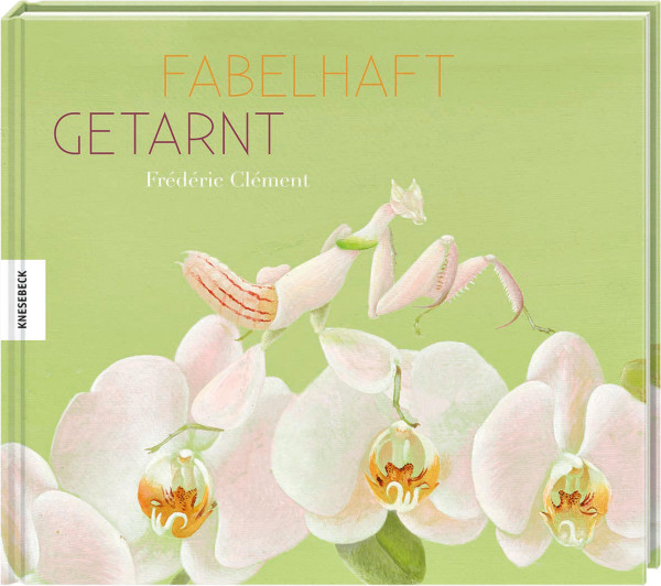Knesebeck Verlag Fabelhaft getarnt
