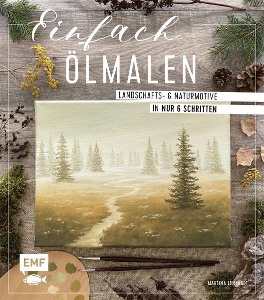 Edition Michael Fischer Einfach Ölmalen