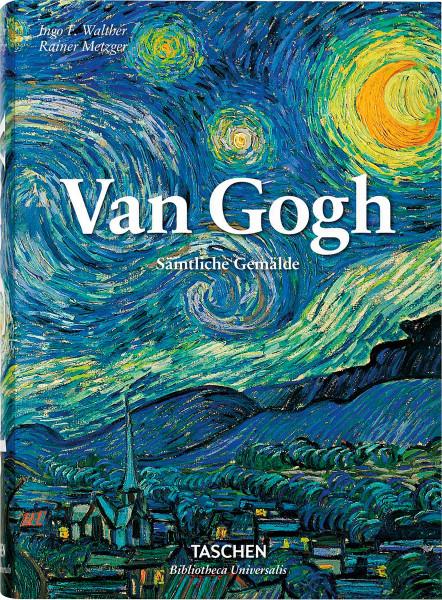 Van Gogh. Sämtliche Gemälde, Rainer Metzger, Ingo F. Walther