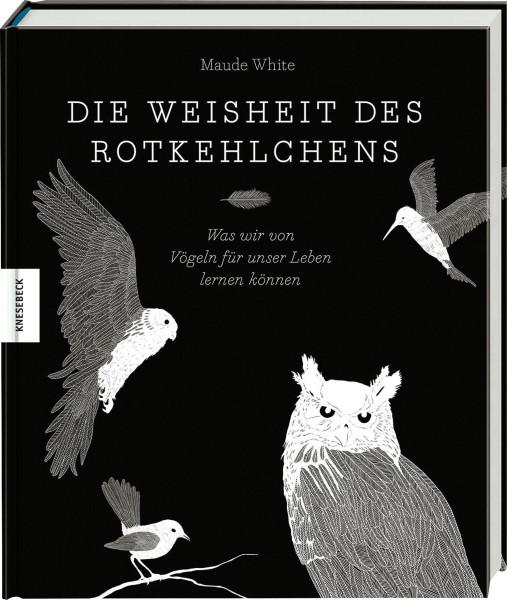 Knesebeck Verlag Die Weisheit des Rotkehlchens
