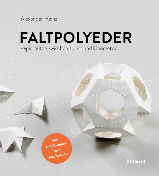Faltpolyeder (Alexander Heinz) | Haupt Vlg.