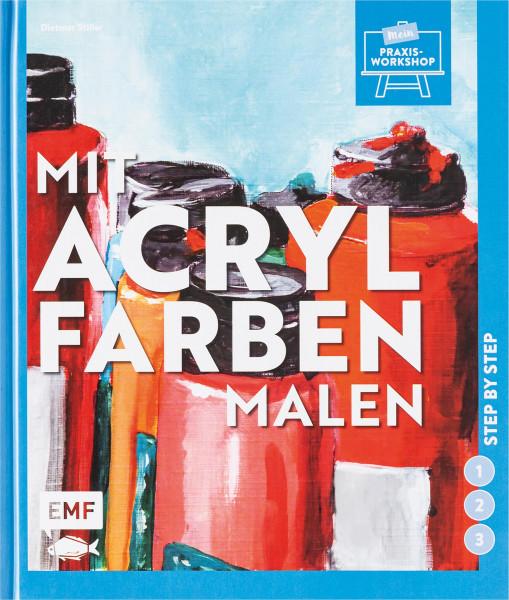 Edition Michael Fischer Mit Acrylfarben malen