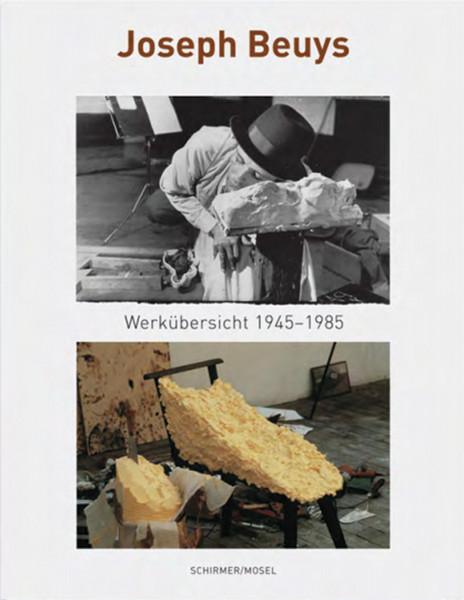 Joseph Beuys – Werkübersicht 1945-1985 (Lothar Schirmer (Hrsg.)) | Schirmer Mosel Vlg.