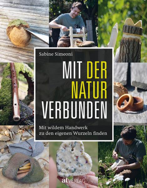 Mit der Natur verbunden (Sabine Simeoni)   AT Vlg.