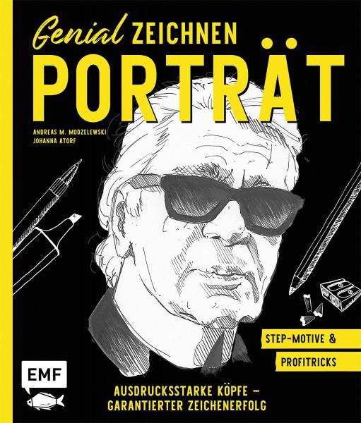 Genial Zeichnen – Porträt (Andreas M. Modzelewski, Johanna Atorf)   Edition Michael Fischer